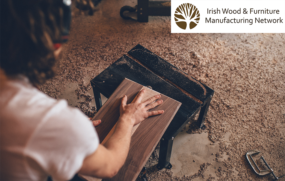 Irish Wood and Furniture Manufacturing Network  Conference 2018
